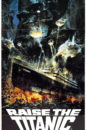 Raise the Titanic movie poster